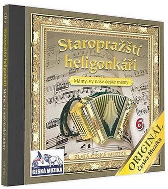Staropražští heligonkáři - Mámy,vy naše České mámy - 1 CD