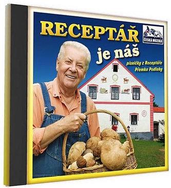 Receptář je náš - Písničky z Receptáře Přemka Podlahy - 1 CD