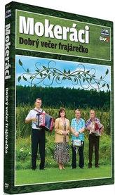 Mokeráci - Dobrý večer - DVD