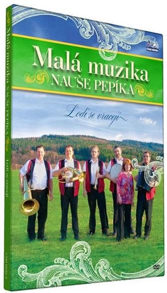 Malá muzika Nauše Pepíka - Lodi se vracejí - DVD - neuveden