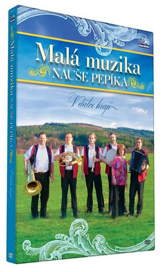 Malá muzika Nauše Pepíka - V dálce hrají - DVD - neuveden