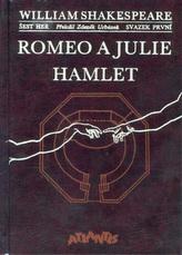 Romeo a Julie. Hamlet