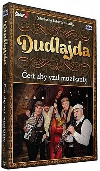 Dudlajda - Čert aby vzal muzikanty - DVD