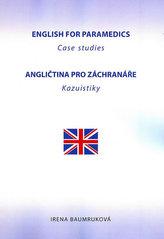 English for Paramedics - Case studies / Angličtina pro záchranáře - Kazuistiky