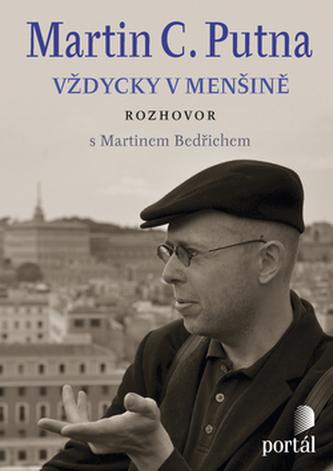 Martin C. Putna Vždycky v menšině - Martin C. Putna