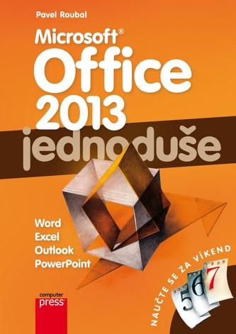 Microsoft Office 2013: Jednoduše - Pavel Pavel