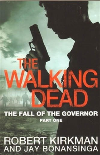 The Walking Dead - The Fall of Governor (anglicky)