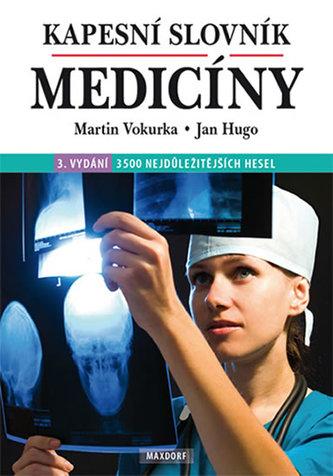 Kapesní slovník medicíny - Vokurka Martin
