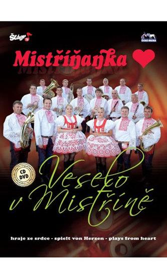 Mistříňanka - Veselo v Mistříně - CD+DVD - neuveden