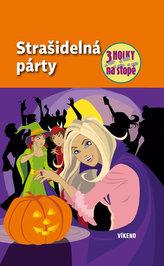 Strašidelná párty – série Tři holky na stopě