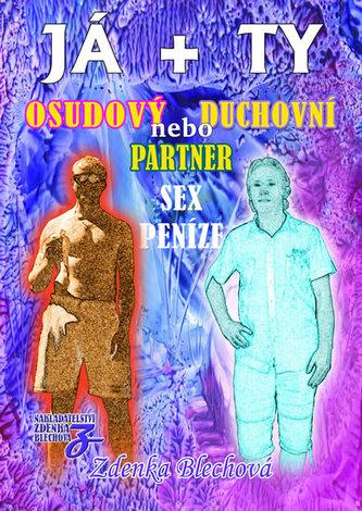 JÁ + TY - Osudový nebo duchovní partner * Sex * Peníze