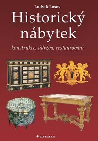 Historický nábytek - konstrukce, údržba, restaurování