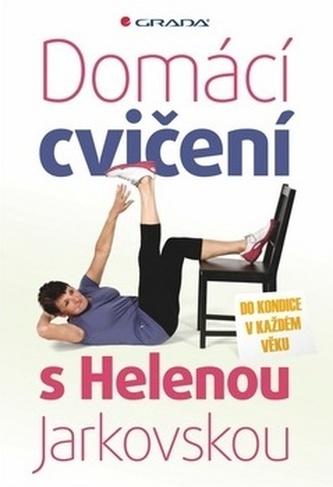 Domácí cvičení s Helenou Jarkovskou - Do kondice v každém věku