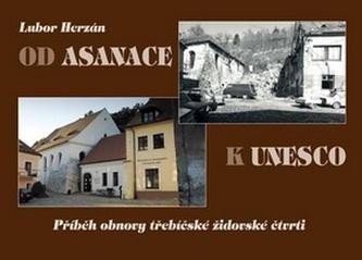 Od asanace k UNESCO
