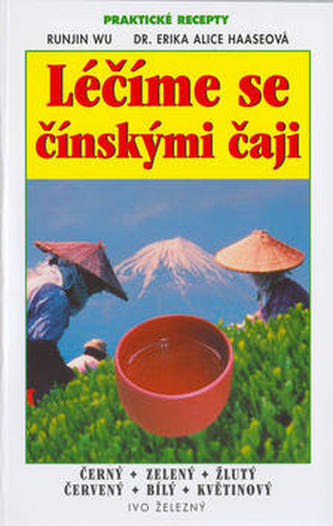 Léčíme se čínskými čaji