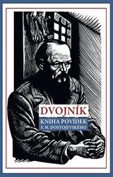 Dvojník - Kniha povídek F. M. Dostojevského