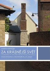 Za krásnější svět - Tradicionalismus v architektuře 20. a 21. století