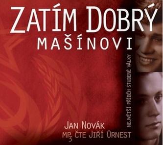 Zatím dobrý - Mašínovi - CD mp3