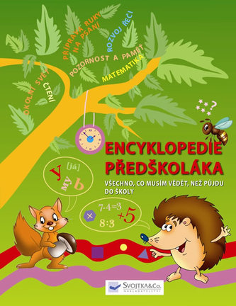 Encyklopedie předškoláka - Všechno, co musím vědět, než půjdu do školy