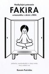 Neobyčajné putovanie fakíra uviaznutého v skrini IKEA