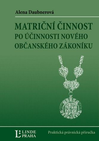 Matriční činnost po účinnosti nového Občanského zákoníku