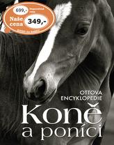 Ottova encyklopedie Koně a poníci