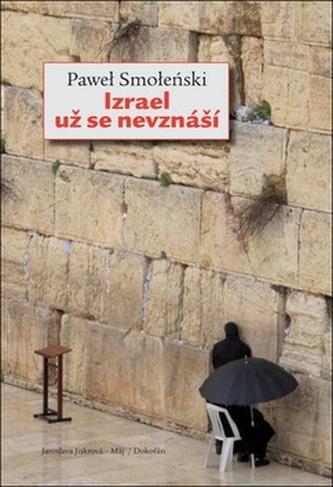 Izrael už se nevznáší