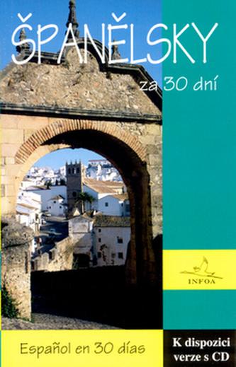 Španělsky za 30 dní + CD