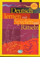 Deutsch lernen mit Spielen und Rätseln - Unt. Mittelstufe (ELI)