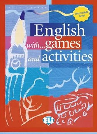 English with games and activities - intermediate (ELI)