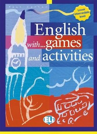 English with games and activities - Lower interm. (ELI)