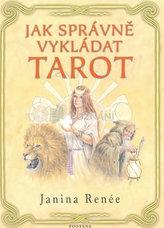 Jak správně vykládat tarot