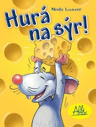 Hurá na sýr!