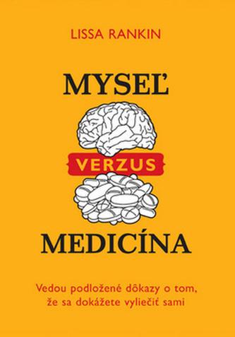 Myseľ verzus medicína