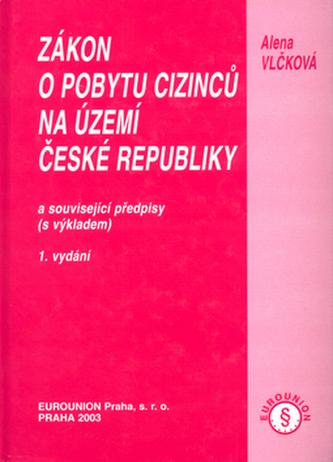 Zákon o pobytu cizinců na území České republiky