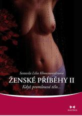 Ženské příběhy II - Když promlouvá tělo…