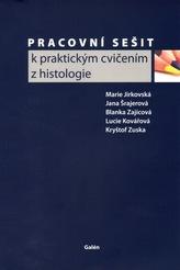 Pracovní sešit k praktickým cvičením z histologie
