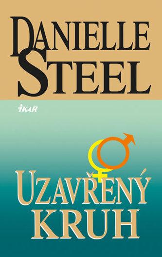 Uzavřený kruh - Danielle Steelová