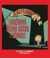 Calvin a Hobbes Lidožravá šílená kočka z džungle