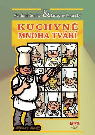 Kuchyně mnoha tváří