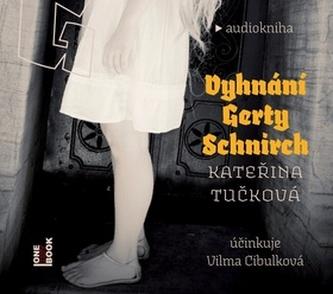 Vyhnání Gerty Schnirch - 2 CDmp3