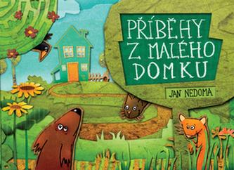 Příběhy z malého domku
