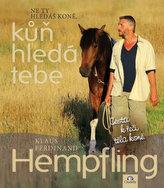 Ne Ty hledáš koně, kůň hledá Tebe - Cesta k řeči těla koně