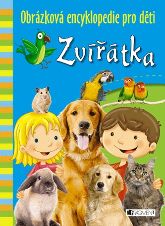 Zvířátka - Obrázková encyklopedie pro děti - neuveden