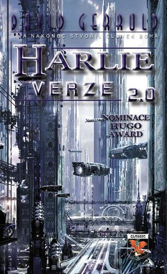 HARLIE verze 2.0... a nakonec stvořil člověk Boha