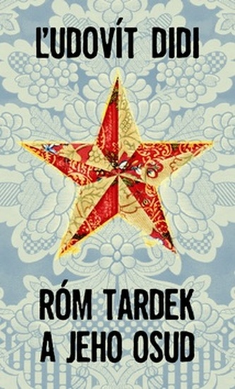 Róm Tardek a jeho osud