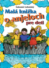 Malá knižka o anjeloch