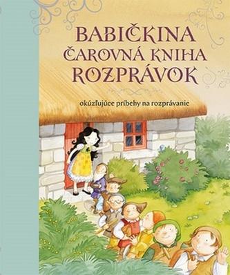 Babičkina čarovná kniha rozprávok