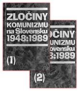 Zločiny komunizmu na Slovensku 1948:1989 (1) (2)