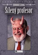 Horror School - Šílený profesor